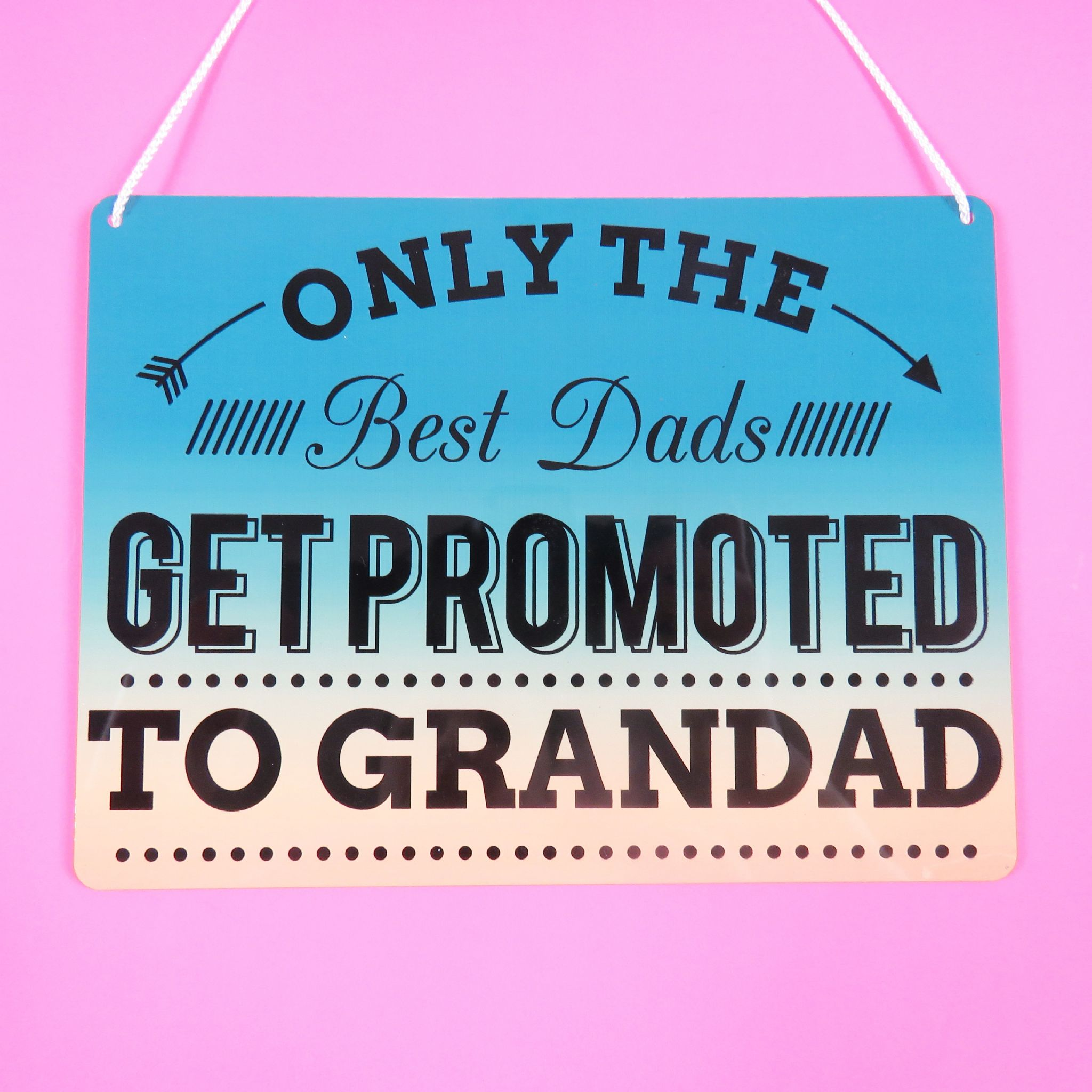 Promoted Sign The Best Dads Get To Grandad Gift Dad Birthday