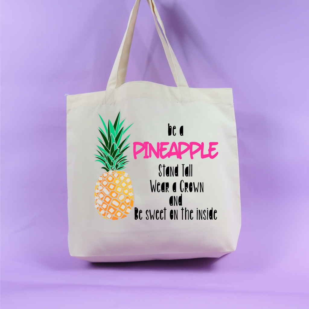 Pineapple Tote Bag Shopping Bag Be A Pineapple Stand Tall
